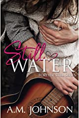 Still Water (Forever Still Series Book 2) Kindle Edition