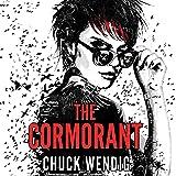 The Cormorant: The Miriam Black Series