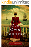 Our Own Country: A Novel (The Midwife Series Book 2)
