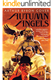 Autumn Angels: The Nebula Nominated Novel (The Great Mystery Trilogy Book 1)