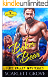 Baker Bear (Small Town Bear Shifter Mystery Romance) (Fate Valley Mysteries Book 5)