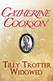 Tilly Trotter Widowed (The Tilly Trotter Trilogy Book 3)
