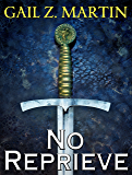 No Reprieve (The Ascendant Kingdoms Saga)