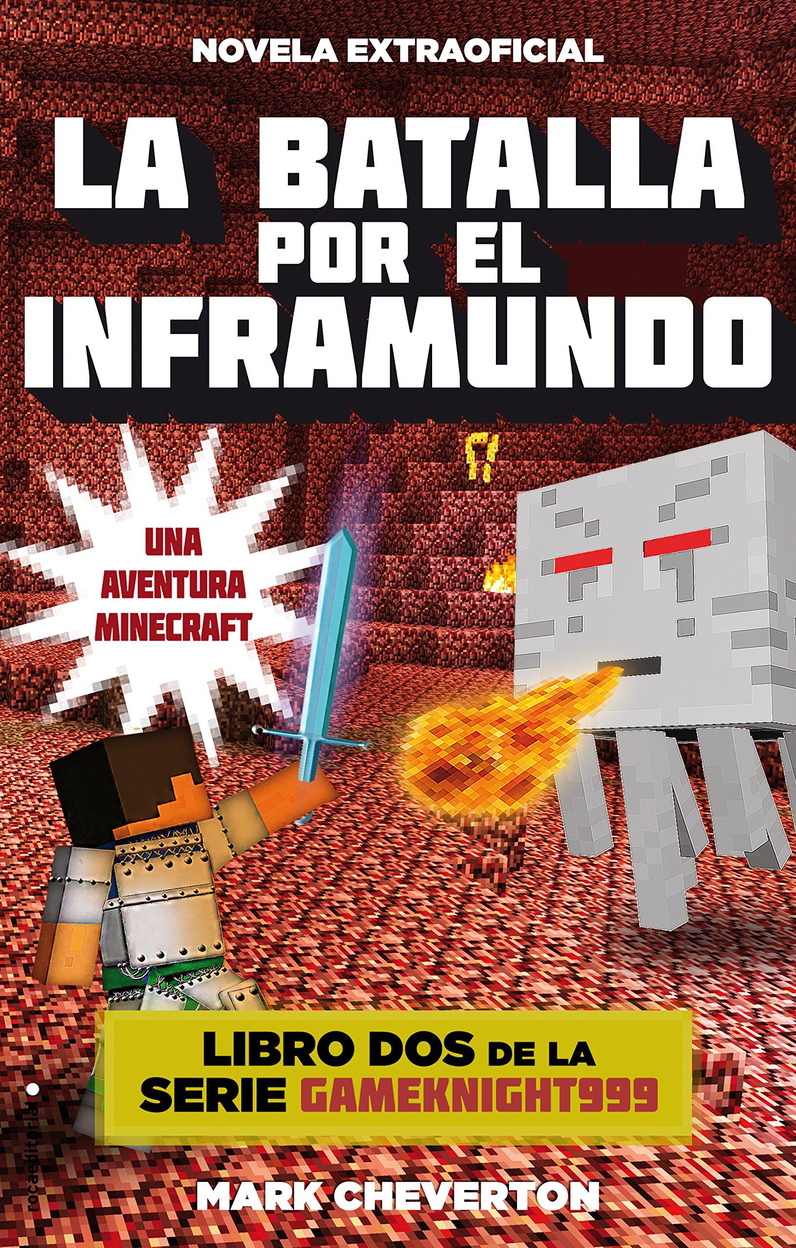 La batalla por el inframundo: Una aventura Minecraft Junior - Juvenil roca: Amazon.es: Mark Cheverton, Elia Maqueda: Libros