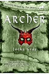 Archer: Modern-day, Medieval-alternate-world (Hengist-People of the Horse Book 1) Kindle Edition