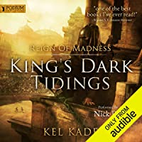 Reign of Madness: King's Dark Tidings, Book 2