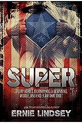 Super: A Novel: (Superhero Novels for Adults) Kindle Edition