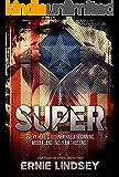 Super: A Sci Fi Mystery Novel: (Superhero Fiction)