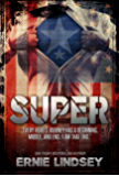 Super: A Sci Fi Mystery Novel: (A Superhero Novels for Adults Book)
