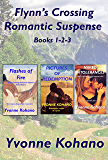 Flynn's Crossing Romantic Suspense Books 1-2-3: Box Set
