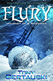 Flury: Journey of a Snowman (A Science Fiction Adventure) (Claus Series Book 3)