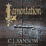 Lamentation: Shardlake, Book 6
