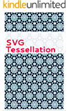 SVG Tessellation