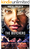The Butchers: A Young Adult Dystopian Romance (The Breeders Series Book 6)