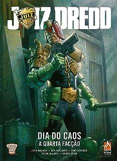 Juiz Dredd. Dia do Caos. A Quarta Facção