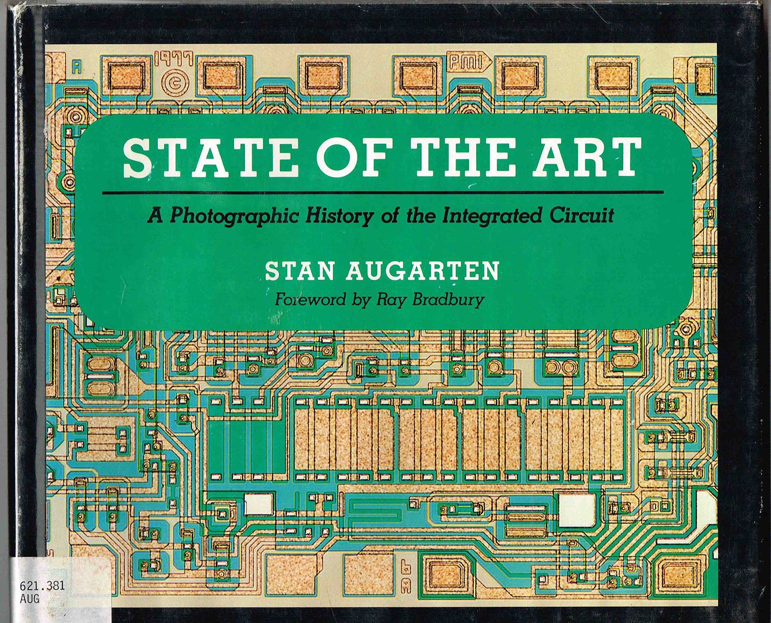stan augartenHistory Of The Integrated Circuit Stan Augarten Ray Bradbury #6