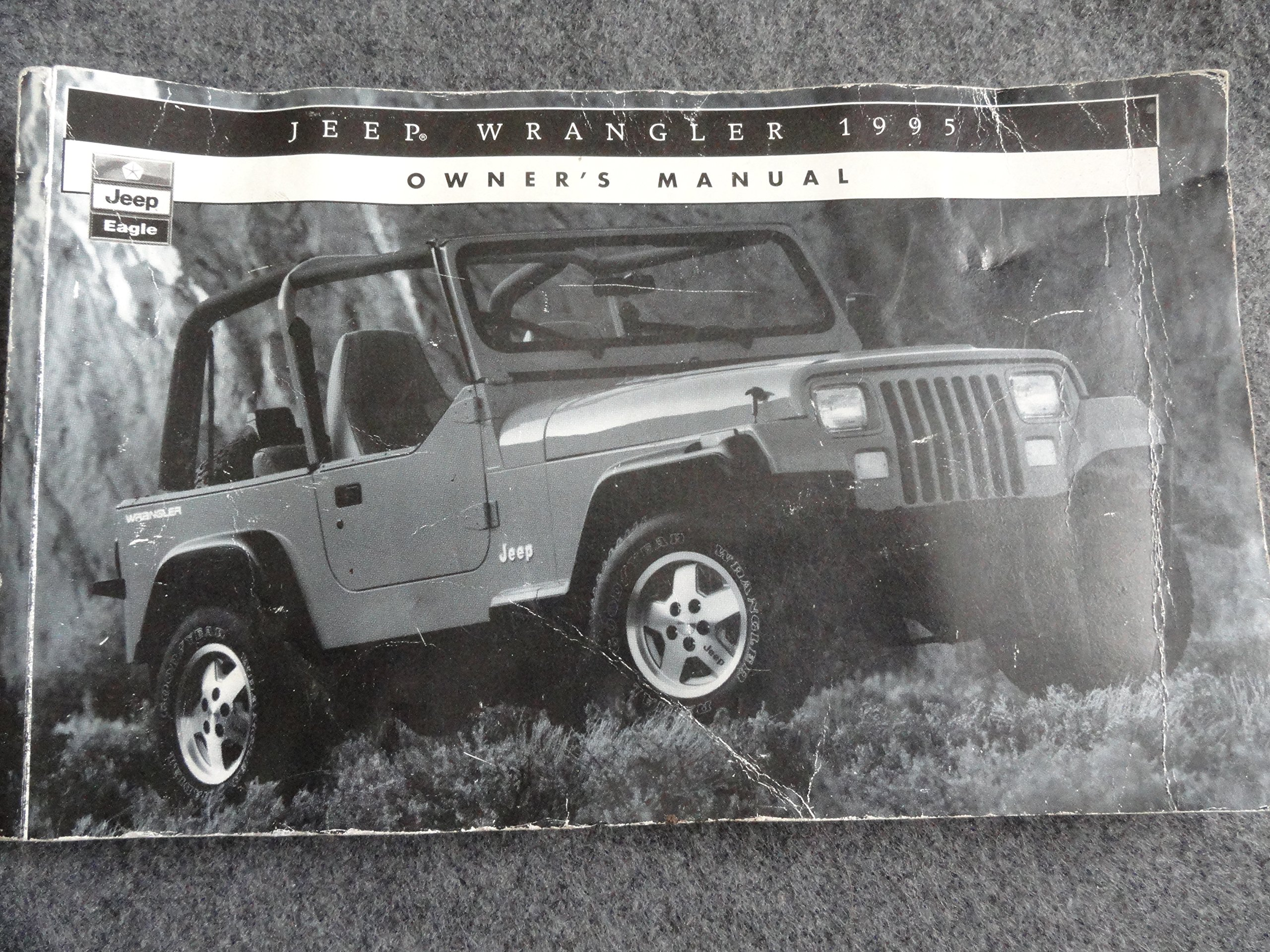 1995 jeep wrangler owners manual jeep amazon com books rh amazon com 1995 jeep wrangler service manual free download 1995 wrangler service manual