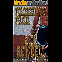 Timberline Trail (Rocky Mountain Saint Book 5)