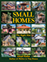 Small Homes: The Right Size (The Shelter Library of Building Books Book 7) (English Edition)