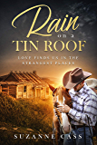 Rain on a Tin Roof (Love in the Mountains Book 1)