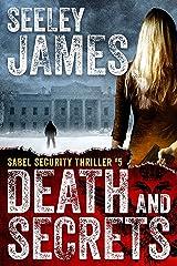 Death and Secrets (Sabel Security Book 5) Kindle Edition