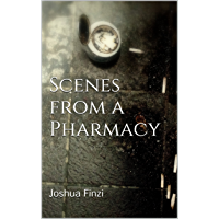 Scenes from a Pharmacy