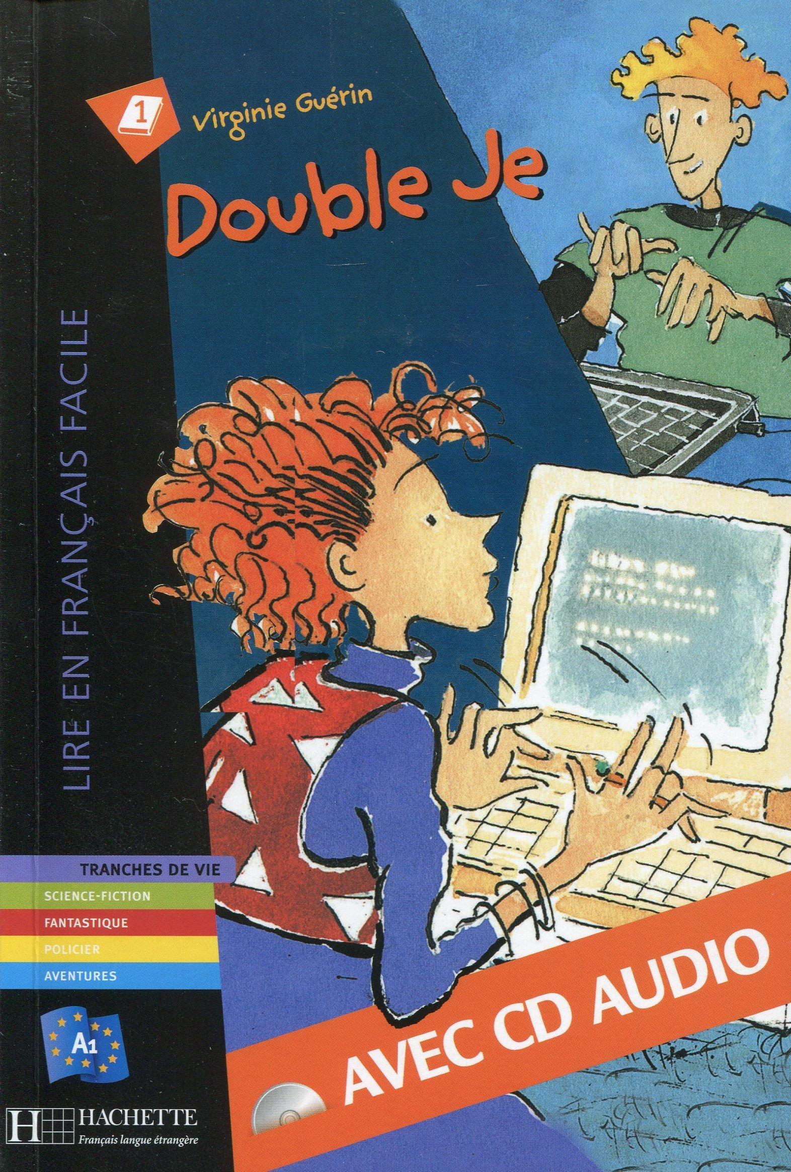 Double Je (Lire en français facile Fiction A1)
