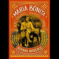 Maria Bonita: Sexo, violência e mulheres no cangaço