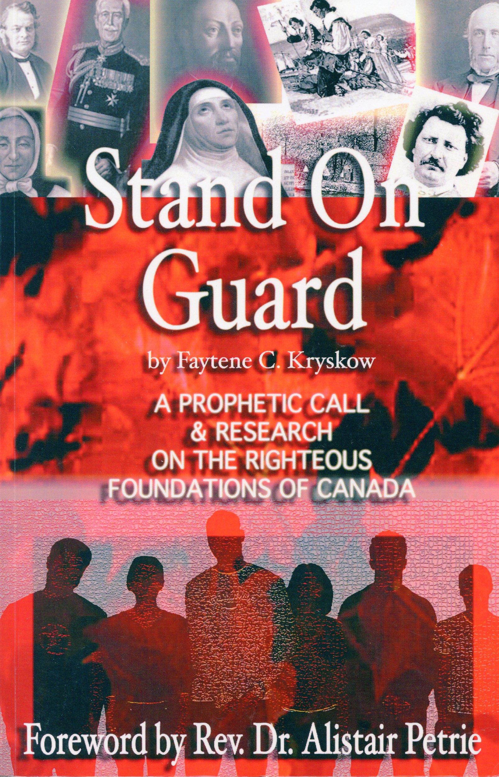 Stand On Guard: A Prophetic Call & Research on the Righteous Foundations of Canada pdf