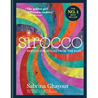 Sirocco: Fabulous Flavours from the East (English Edition)