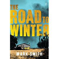 The Road to Winter (Wilder Trilogy)