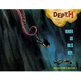 Dept. H Volume 1: Murder Six Miles Deep