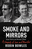 Smoke and Mirrors: A Tragedy of Love and Murder