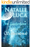 Im Zauberbann des Schneemonds (Zauberbann-Saga 1)