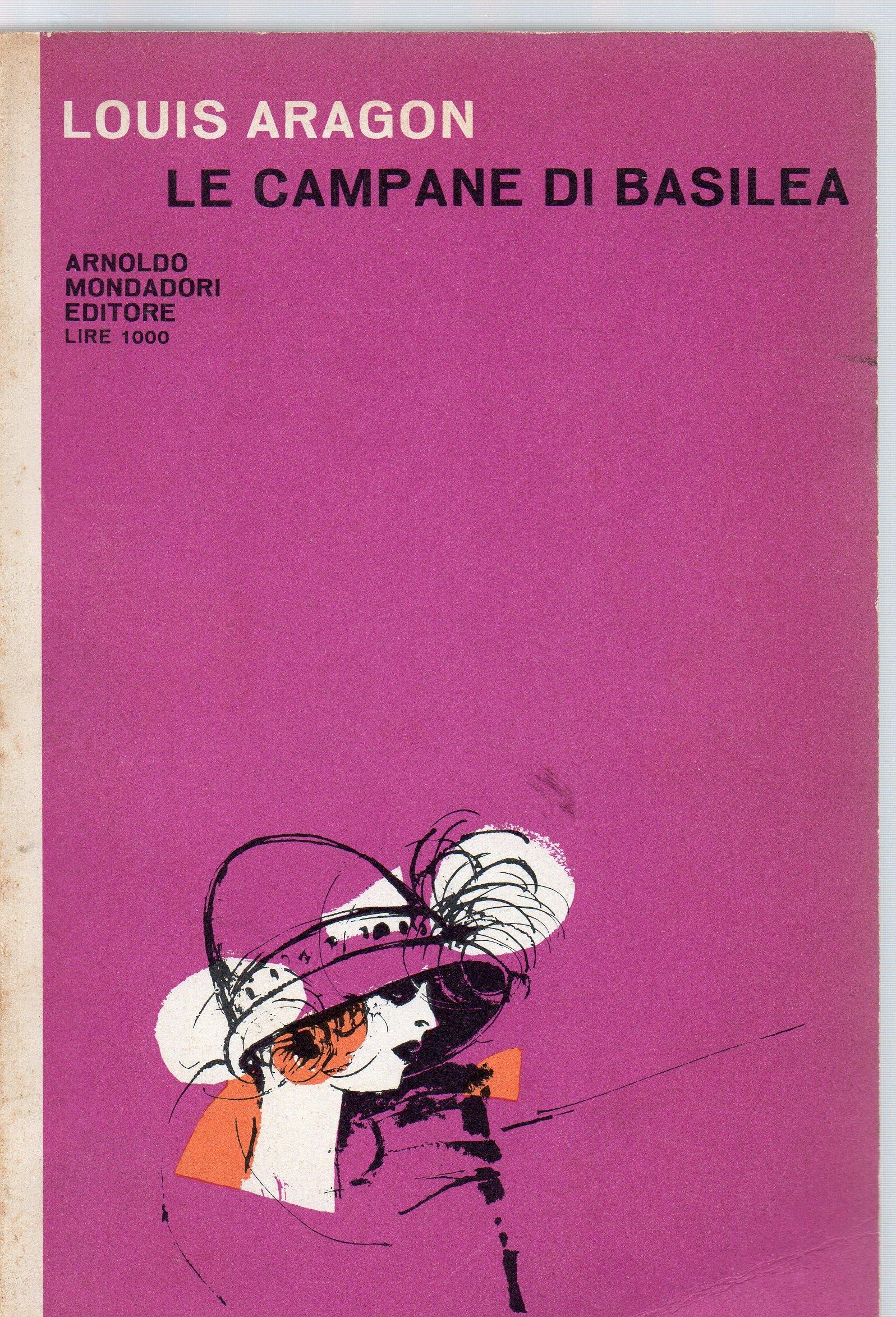 Le Campane Di Basilea.Amazon It Le Campane Di Basilea Luis Aragon Libri