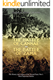 The Battle of Cannae and the Battle of Zama: The History and Legacy of the Second Punic War's Most Important Battles