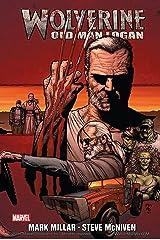 Wolverine: Old Man Logan (Wolverine (2003-2009)) (English Edition) eBook Kindle
