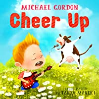 Book For Kids: Cheer Up: (Children's Book About A