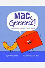 Mac & Geeeez!: ...being real is what it's all about (Books for Nourishing Friendships) Hardcover