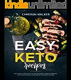 Easy Keto Recipes: Keto meal plan, Keto electric pressure cooker cookbook, Keto Slow Cooker cookbook, Keto Dessert recipes (Ketogenic diet cookbook)