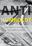 Anti-Humboldt: A Reading of the North American Free Trade Agreement (Multilingual Edition)