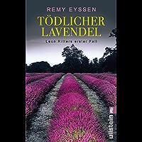 Tödlicher Lavendel: Kriminalroman (Ein-Leon-Ritter-Krimi 1) (German Edition)