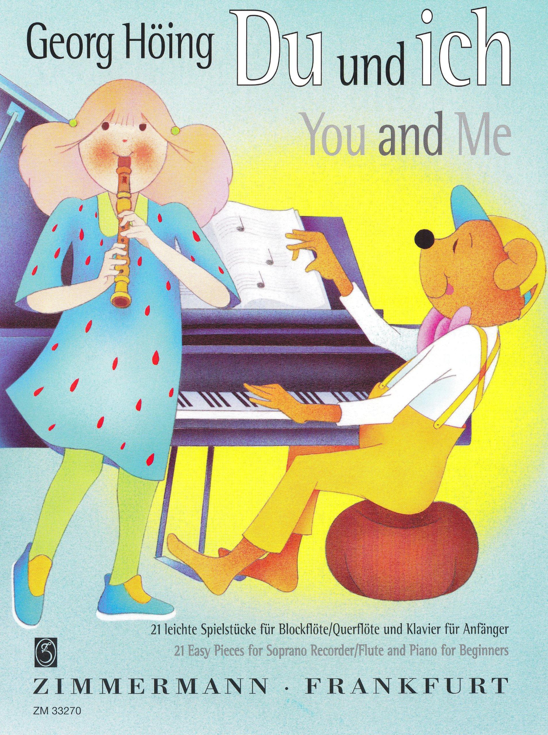 Du und ich: 21 leichte Spielstücke für Anfänger. Blockflöte/Flöte und Klavier.