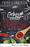 Taste of Love - Geheimzutat Liebe: Roman (Die Köche von Boston 1) (German Edition)