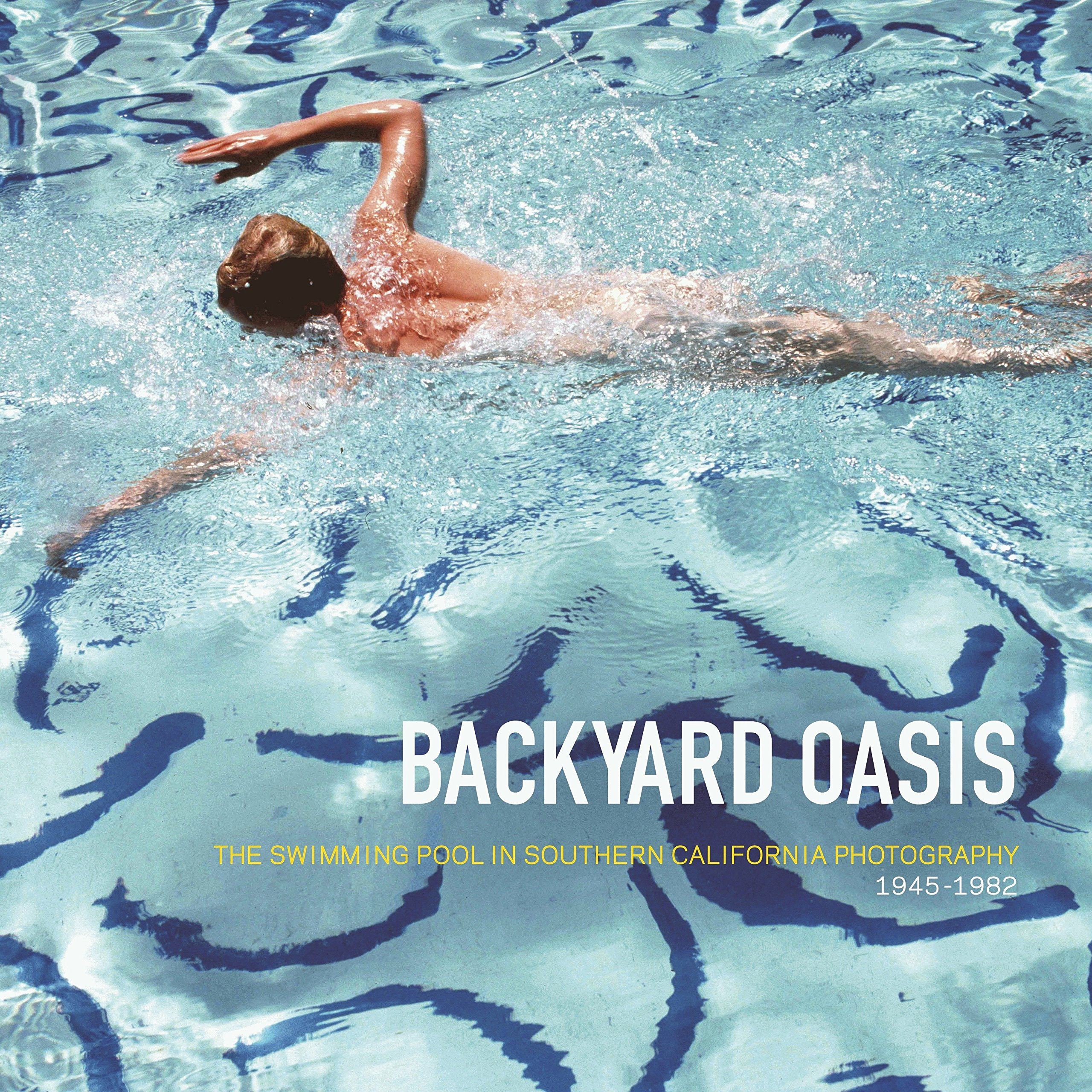 Amazon.com: Backyard Oasis: The Swimming Pool in Southern California ...