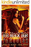 The Black Tide: Vanquish (Tides of Blood - Dystopian Thriller Book 3)