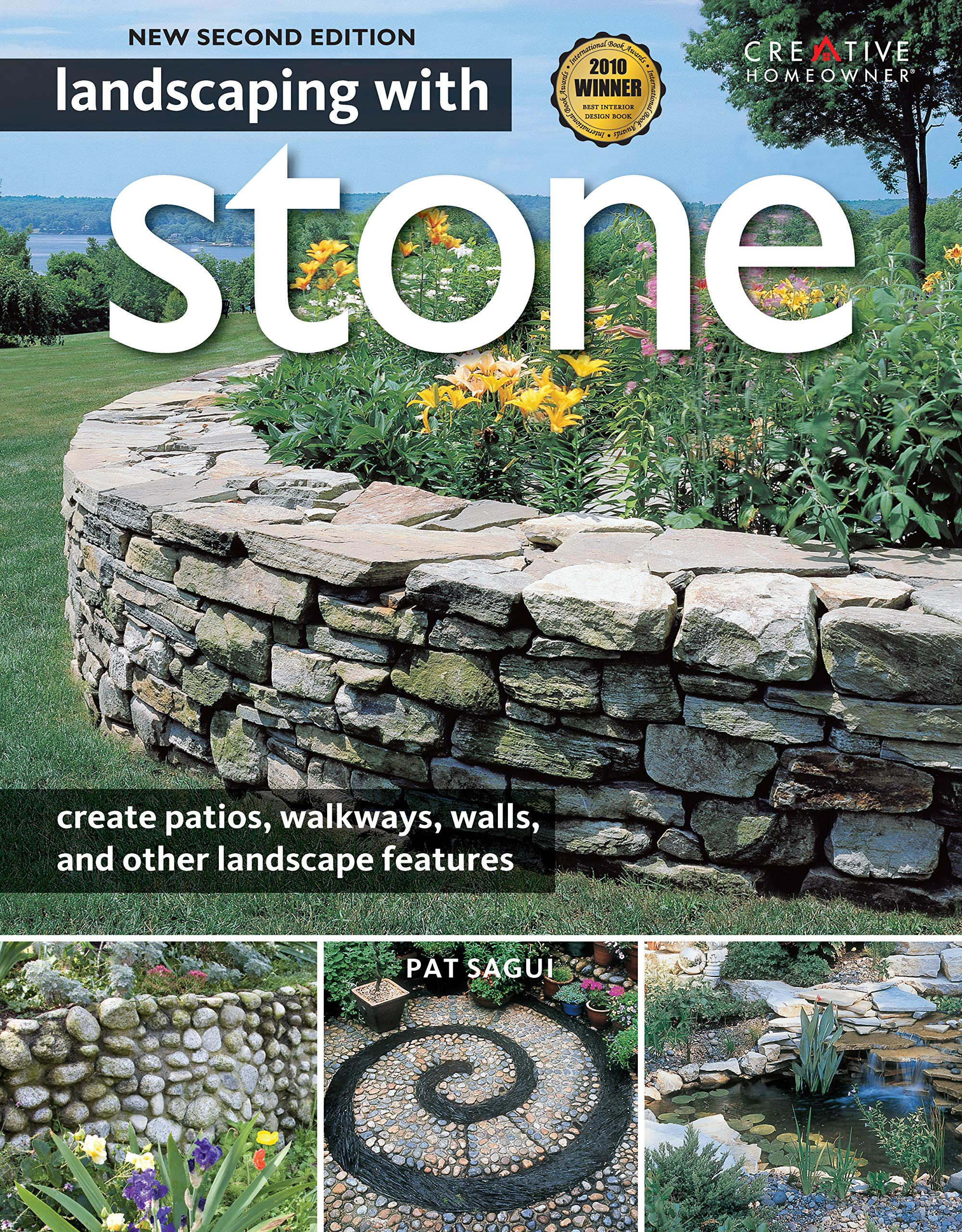 Landscaping With Stone 2nd Edition Create Patios Walkways