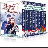 Spirits of the Season: Eight Haunting Holiday Romances