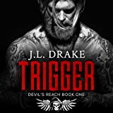 Trigger: Devil's Reach, Book 1