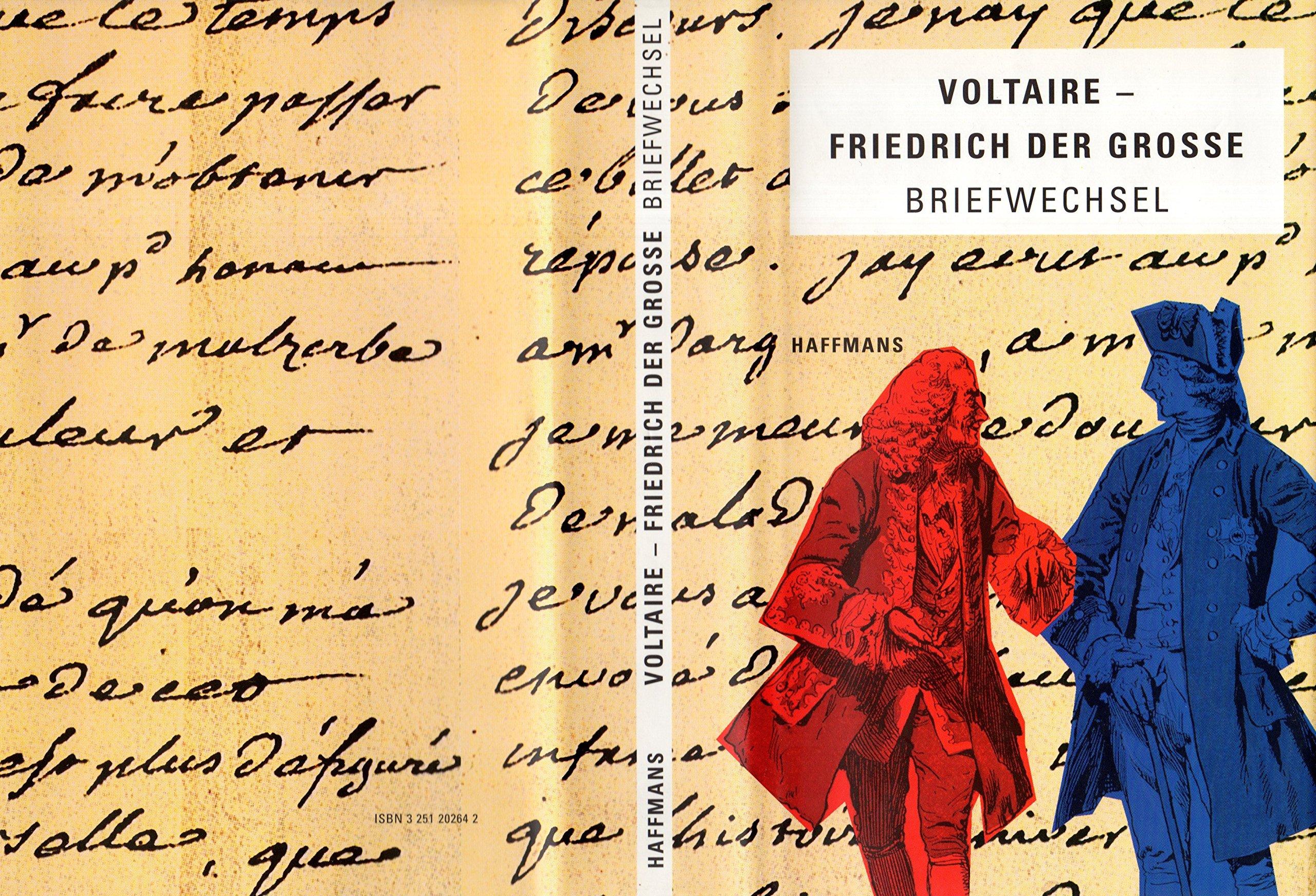 Aus dem Briefwechsel Voltaire, Friedrich der Große, Sonderausgabe